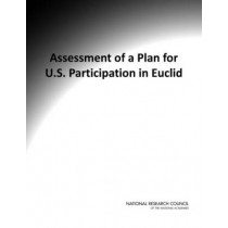 Assessment of a Plan for U.S. Participation in Euclid by National Research Council, 9780309253840
