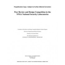 Peer Review and Design Competition in the NNSA National Security Laboratories by Laboratory Assessments Board, 9780309378437