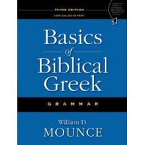 Basics of Biblical Greek Grammar by William D. Mounce, 9780310287681