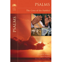 Psalms: The Cries of the Faithful by Gerald Henry Wilson, 9780310324379
