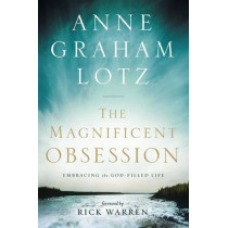 The Magnificent Obsession Video Study: Embracing the God-Filled Life by Anne Graham Lotz, 9780310330103