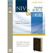 NIV, The Message, Parallel Bible, Large Print, Leathersoft, Brown: Two Bible Versions Together for Study and Comparison by Eugene H. Peterson, 9780310410263