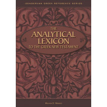 The Analytical Lexicon to the Greek New Testament by William D. Mounce, 9780310542100