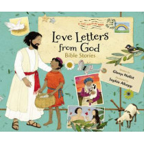 Love Letters from God: Bible Stories by Glenys Nellist, 9780310733843