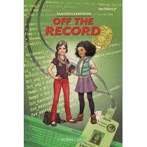 Samantha Sanderson Off the Record by Robin Caroll, 9780310742494