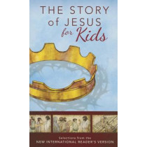 NIrV, The Story of Jesus for Kids, Paperback: Experience the Life of Jesus as one Seamless Story by Zondervan Publishing, 9780310743804