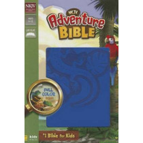 NKJV, Adventure Bible, Imitation Leather, Blue, Full Color by Dr. Lawrence O. Richards, 9780310746027