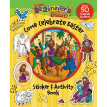 The Beginner's Bible Come Celebrate Easter Sticker and Activity Book by Kelly Pulley, 9780310747338