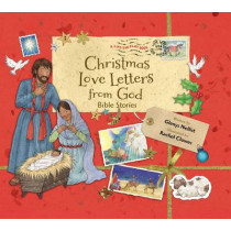 Christmas Love Letters from God: Bible Stories by Glenys Nellist, 9780310748243