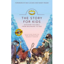 NIrV, The Story for Kids, Paperback: Discover the Bible from Beginning to End by Max Lucado, 9780310759645