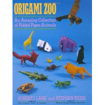Origami Zoo: An Amazing Collection of Folded Paper Animals by Robert J. Lang, 9780312040154