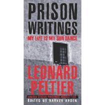 Prison Writings: My Life is My Sun Dance by Leonard Peltier, 9780312263805