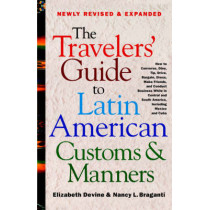 The Travelers' Guide to Latin American Customs and Manners by Elizabeth Devine, 9780312264017
