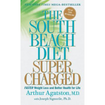 The South Beach Diet Supercharged by Dr Arthur Agatston, 9780312372064