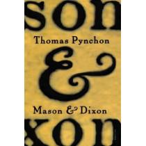 Mason & Dixon by Thomas Pynchon, 9780312423209