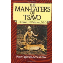 The Man-Eaters of Tsavo by J.M. Patterson, 9780312510107
