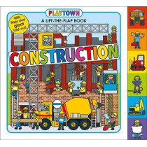 Playtown: Construction by Roger Priddy, 9780312519124