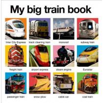 My Big Train Book by Roger Priddy, 9780312519438