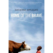 Home of the Brave by Katherine Applegate, 9780312535636