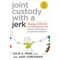 Joint Custody with a Jerk by Julie A. Ross, 9780312584207