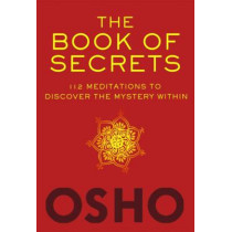 The Book of Secrets by Osho, 9780312650605