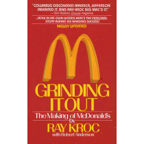 Grinding it out: The Making of McDonalds by Ray Kroc, 9780312929879