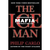 The Ice Man by Philip Carlo, 9780312938840