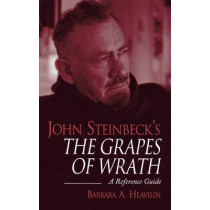 John Steinbeck's The Grapes of Wrath: A Reference Guide by Barbara A. Heavilin, 9780313318375