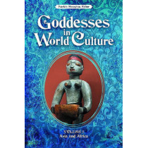 Goddesses in World Culture [3 volumes] by Patricia Monaghan, 9780313354656