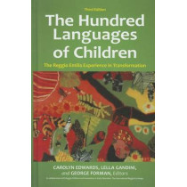 The Hundred Languages of Children: The Reggio Emilia Experience in Transformation, 3rd Edition by Carolyn Edwards, 9780313359811