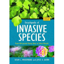 Encyclopedia of Invasive Species [2 volumes]: From Africanized Honey Bees to Zebra Mussels by Susan L. Woodward, 9780313382208