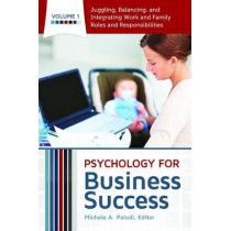 Psychology for Business Success [4 volumes] by Michele A. Paludi, 9780313398032