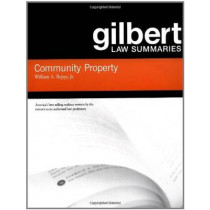 Gilbert Law Summaries on Community Property by William Reppy, 9780314152206