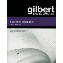 Gilbert Law Summaries on Securities Regulation by Niels Schaumann, 9780314181114