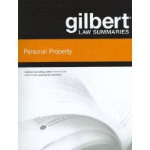 Gilbert Law Summaries on Personal Property by Gilbert Staff, 9780314181152