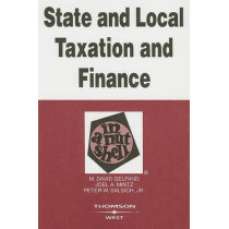State and Local Taxation and Finance in a Nutshell by M. David Gelfand, 9780314183873
