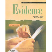 Black Letter Outline on Evidence by Kenneth S. Broun, 9780314194459
