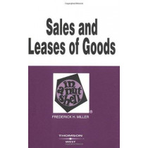 Sales and Leases of Goods in a Nutshell by Frederick Miller, 9780314232144