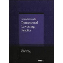 Introduction to Transactional Lawyering Practice by Alicia Alvarez, 9780314254504