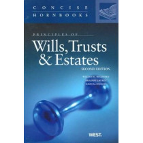 Principles of Wills, Trusts and Estates by William McGovern, Jr., 9780314273574