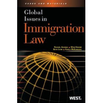 Global Issues in Immigration Law by Raquel Aldana, 9780314276391