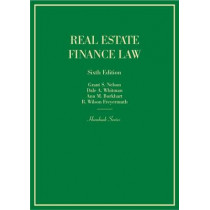 Real Estate Finance Law by Grant S. Nelson, 9780314278326