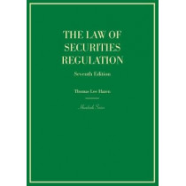 The Law of Securities Regulation by Thomas Hazen, 9780314284549
