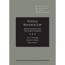 Natural Resources Law: Private Rights and the Public Interest by Eric T. Freyfogle, 9780314289124