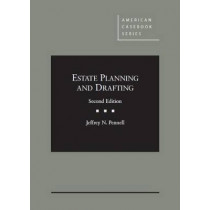 Estate Planning and Drafting by Jeffrey N. Pennell, 9780314291325