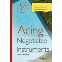 Acing Negotiable Instruments by David J. Leibson, 9780314911452