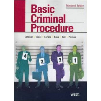 Basic Criminal Procedure: Cases, Comments and Questions by Nancy King, 9780314911667