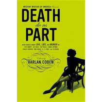 Mystery Writers of America Presents Death Do Us Part: New Stories About Love, Lust, and Murder by Mystery Writers of America Inc, 9780316012638