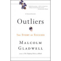 Outliers: The Story of Success by Malcolm Gladwell, 9780316017930