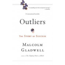 Outliers: The Story of Success by Malcolm Gladwell, 9780316024976